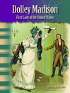 Dolley Madison (MP3): First Lady of the United States